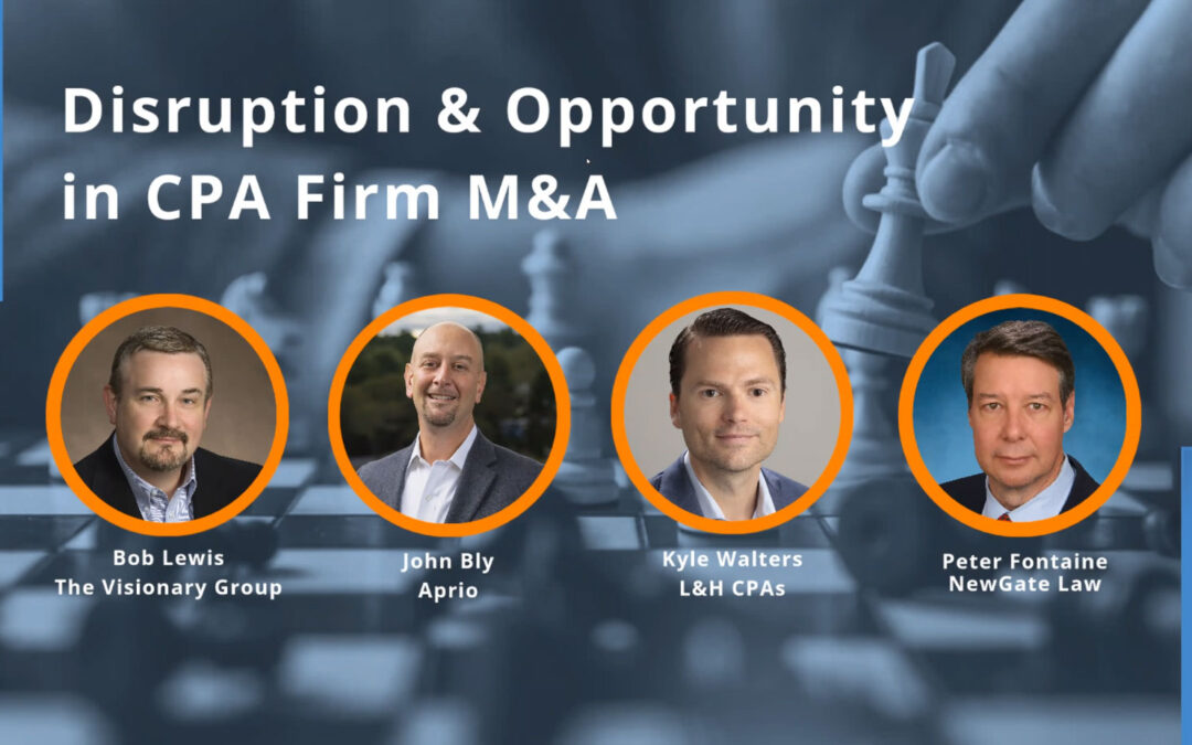 Disruption & Opportunity in CPA Firm M&A