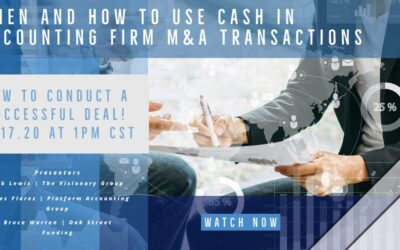 When and How to use Cash in Accounting Firm M&A Transactions